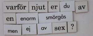 Kylskåpspoesi Schwedisch Wörter